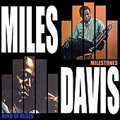 Kind Of Blue / Milestones von Miles Davis