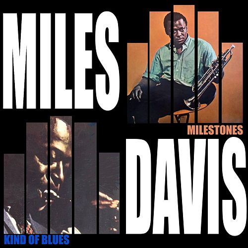 Kind Of Blue / Milestones de Miles Davis