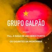 Till, a Saga de um Herói Torto e os Gigantes da Montanha de Grupo Galpão de Teatro