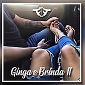 Ginga e Brinda 2 by Freequente Rap