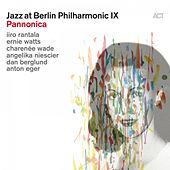 Pannonica (Jazz at Berlin Philharmonic IX) by Various Artists