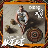 Vapor de Arerê de Diogo Nogueira