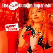 Hunny Bunny by The New Duncan Imperials