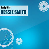 Early Hits by Bessie Smith