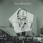 Sleepless (Bonus Track Version) von Shuko (Hip-Hop)