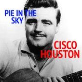 Pie In The Sky de Cisco Houston