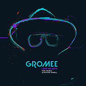 Love Me Now by Gromee