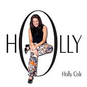 Holly by Holly Cole