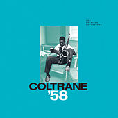 Coltrane '58: The Prestige Recordings by John Coltrane