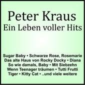 Ein Leben voller Hits de Peter Kraus