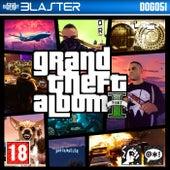 Grand Theft Album Part 1 von The Blaster