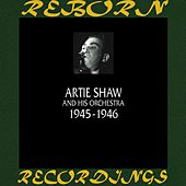1945-1946 (HD Remastered) by Artie Shaw