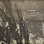 STEPPING STONES The Self-Remixed Best  -soundscapes- by Dj Krush