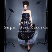 Super Best Records -15th Celebration by MISIA