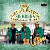 La Loca by Excelencia Sierreña