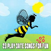 23 Play Date Songs for Fun by Canciones Infantiles