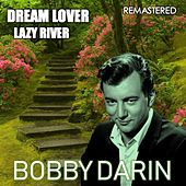Dream Lover & Lazy River (Remastered) de Bobby Darin