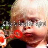 32 Baby Fun Songs from England de Canciones Para Niños