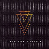 Lagoinha Worship von Lagoinha Worship