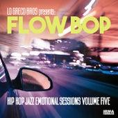 Hip Hop Jazz Emotional Session, Vol. 5 by Flow Bop Lo Greco Bros