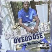 OverDose by Dee Mcghee