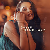 Smooth Piano Jazz – Relaxing Instrumental Jazz at Night, Deep Relax, Jazz Music Ambient, Stress Relief, Soothing Piano by Relaxing Piano Music Relaxing Piano Music Consort