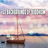 53 Backgrounds of Buddhism by Asian Traditional Music