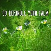 59 Rekindle Your Calm de Zen Meditation and Natural White Noise and New Age Deep Massage