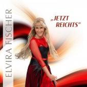 Jetzt reichts by Elvira Fischer
