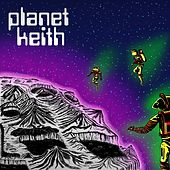 Planet Keith by Keith (Rock)