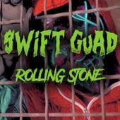Rolling Stone von Swift Guad