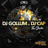 The Strike (Official Easter Rave Anthem 2019) by DJ Gollum