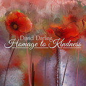 Homage to Kindness de David Darling