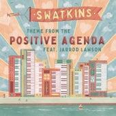 The Positive Agenda de Swatkins