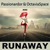 Runaway de OctaviaSpace Passionardor