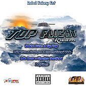 Top Flight Riddim by Various Artists