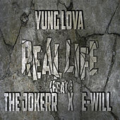 Real Life de Yung Lova