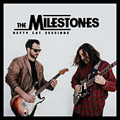 Hefty Cat Sessions by The Milestones