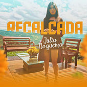 Recalcada by Julia Nogueira
