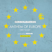 Anthem of Europe (Ode to Joy) de Consolidation