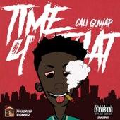 Time 4 Dat de Cali GuWap