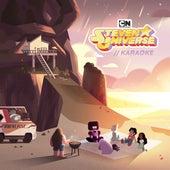 Steven Universe, Karaoke by Steven Universe