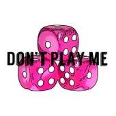 Don't Play Me de Jean