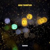 Summer by Anna Thompson