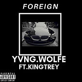 Foreign by Yvng.Wolfe