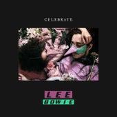 Celebrate von Lee Bowie
