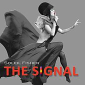 The Signal von Soleil Fisher