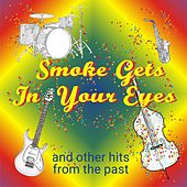 Smoke Gets in Your Eyes and Other Hits from the Past de Various Artists
