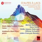 D'Alpes à lacs, à la découverte des compositeurs suisses by Various Artists