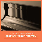 Keepin' Myself for You by Various Artists